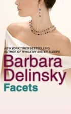 Facets ebook by Barbara Delinsky