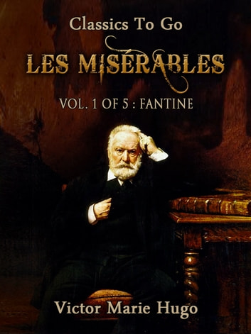 a brief evaluation of les miserables by victor hugo