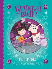 Pet Psychic ebook by Ruby Ann Phillips, Sernur Isik