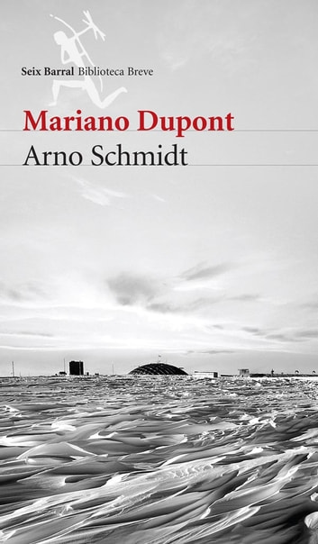 Arno Schmidt ebook by DUPONT  MARIANO