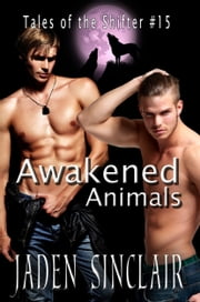 Awakened Animals ebook by Jaden Sinclair