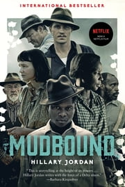 Mudbound ebook by Hillary Jordan