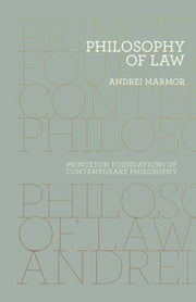 Philosophy of Law ebook by Andrei Marmor