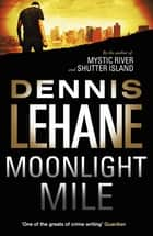 Moonlight Mile ebook by