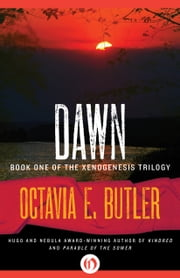 Dawn ebook by Octavia E. Butler