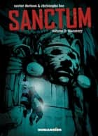 Sanctum #2 : Discovery - Discovery ebook by Xavier Dorison, Christophe Bec