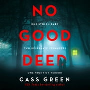 No Good Deed audiobook by Cass Green
