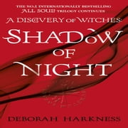 Shadow of Night - (All Souls 2) audiobook by Deborah Harkness