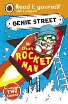 Mr Chan, Rocket Man: Genie Street: Ladybird Read it yourself ebook by Richard Dungworth