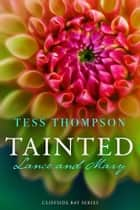Tainted: Lance and Mary ebook by Tess Thompson
