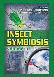 Insect Symbiosis, Volume 3 ebook by Bourtzis, Kostas