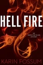 Hell Fire ebook by Karin Fossum