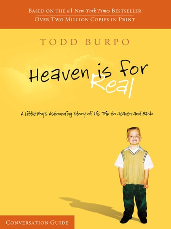 Heaven Is For Real Conversation Guide ebook by Todd Burpo