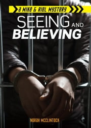 #4 Seeing and Believing ebook by Norah  McClintock