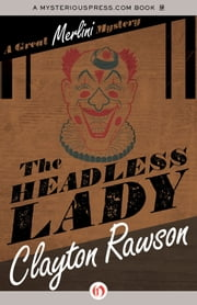 The Headless Lady ebook by Clayton Rawson