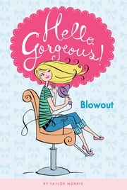 Blowout #1 ebook by Taylor Morris,Anne Keenan Higgins