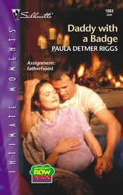 Daddy with a Badge ebook by Paula Detmer Riggs