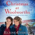 Christmas at Woolworths audiobook by Elaine Everest
