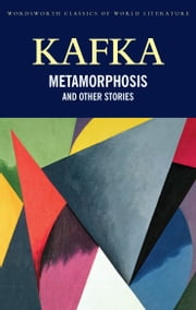 Metamorphosis and Other Stories ebook by Franz Kafka,John R. Williams,John R. Williams,Tom Griffith