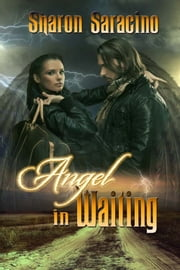 Angel in Waiting ebook by Sharon Saracino
