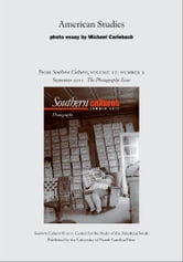 American Studies - An article from Southern Cultures 17:2, The Photography Issue ebook by Michael Carlebach