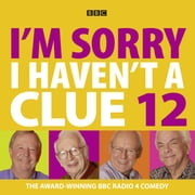 I'm Sorry I Haven't A Clue - Volume 8 audiobook by BBC