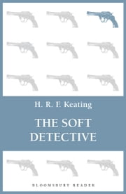 The Soft Detective ebook by H. R. F. Keating