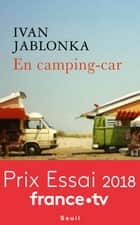 En camping-car ebook by Ivan Jablonka
