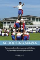 Schooling Selves ebook by Peter Cave