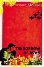 The Sorrow Of War eBook by Bao Ninh