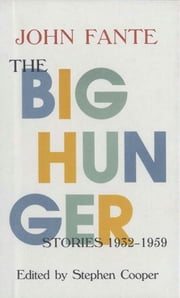 The Big Hunger ebook by John Fante