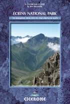 Écrins National Park - A Walker's Guide ebook by Kev Reynolds