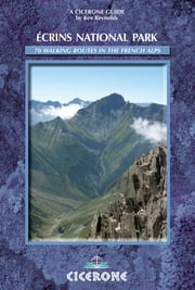 Ecrins National Park - A Walker's Guide ebook by Kev Reynolds