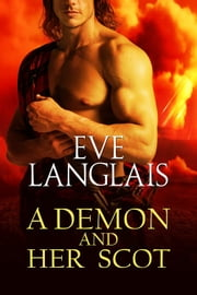 A Demon And Her Scot ebook by Eve Langlais