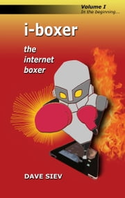 iBoxer- Internet Boxer ebook by David & Victoria Siev