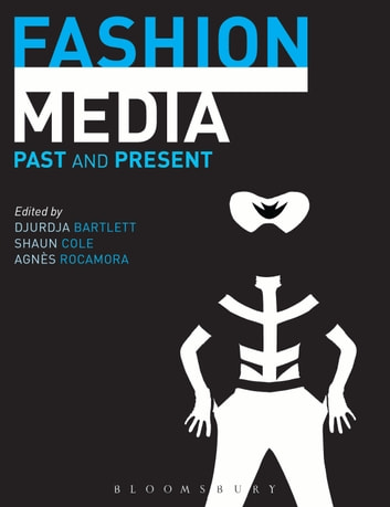 Fashion Media - Past and Present ebook by