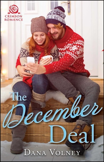 The December Deal ebook by Dana Volney