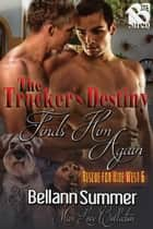 The Tracker's Destiny Finds Him Again ebook by Bellann Summer