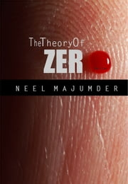 The Theory of Zero ebook by Neel Majumder