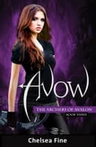 Avow ebook by Chelsea Fine