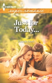 Just for Today... ebook by Emmie Dark
