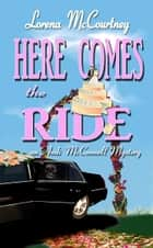 Here Comes the Ride (Book #2, The Andi McConnell Mysteries) ebook by Lorena McCourtney