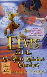 Elvis and the Memphis Mambo Murders ebook by Peggy Webb