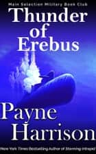 Thunder of Erebus ebook by Payne Harrison