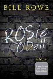 Rosie O'Dell ebook by Bill Rowe