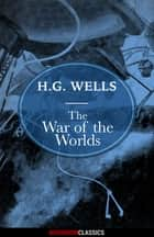 The War of the Worlds (Diversion Classics) ebook by H.G. Wells
