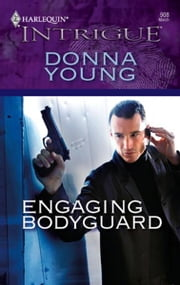 Engaging Bodyguard ebook by Donna Young