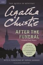 After the Funeral - Hercule Poirot Investigates ebook by Agatha Christie