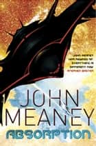 Absorption ebook by John Meaney