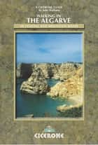 Walking in the Algarve ebook by Julie Statham